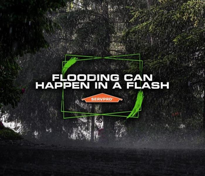 """flooding can happen in a flash"" heavy rain, SERVPRO"